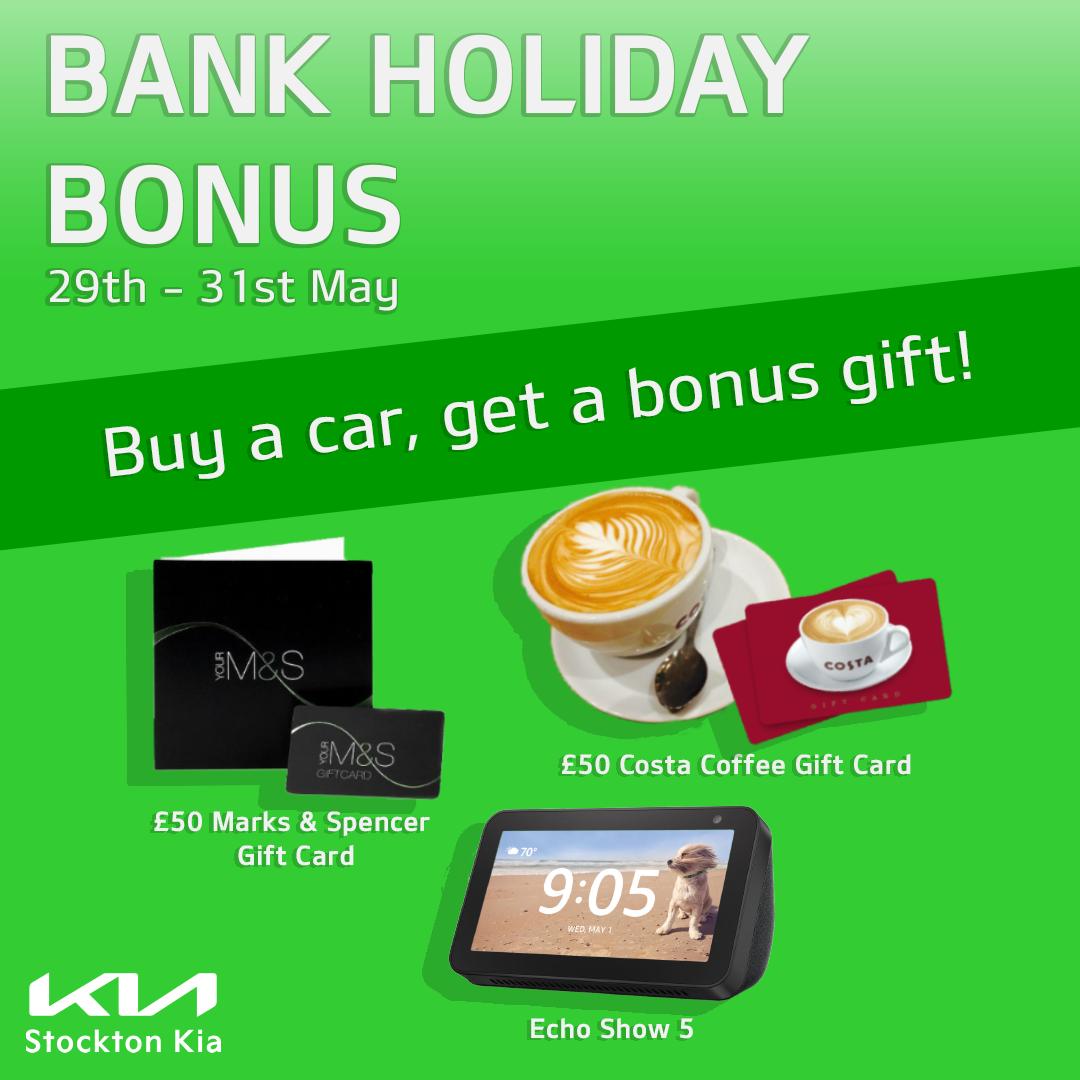 The Stockton Kia Bank Holiday Bonus